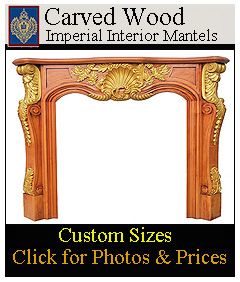 Hand carved wood mantels from Imperial