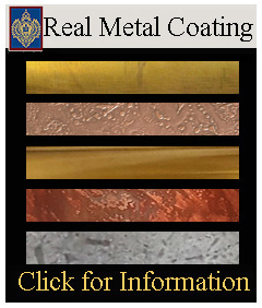 Real metal coatings on any Imperial Product